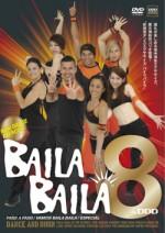 """BAILA BAILA vol.8 """"My Gigolo"""""""