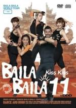 "BAILA BAILA vol.11 ""Kiss Kiss"""