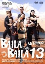 """BAILA BAILA vol.13 """"Mi Ritmo"""""""