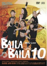 "BAILA BAILA vol.10 ""Misty love"""